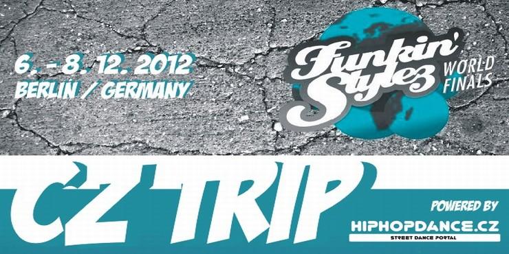 Funkin Stylez 2012 CZ Trip