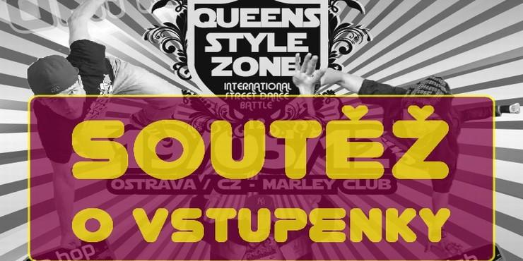 Queens Style Zone 12: Soutěž o volné vstupenky