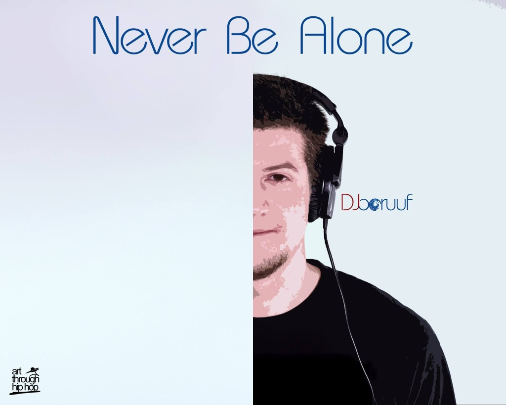 Dj Boruuf - Never Be Alone