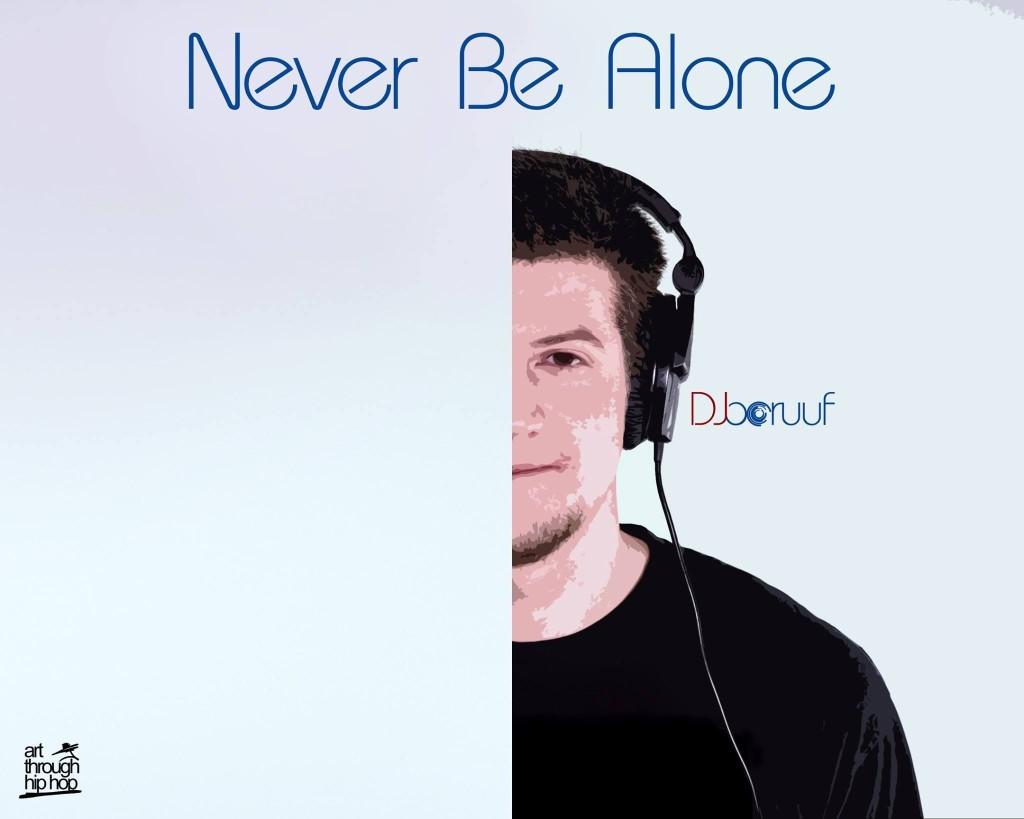Dj Boruuf - Never Be Alone