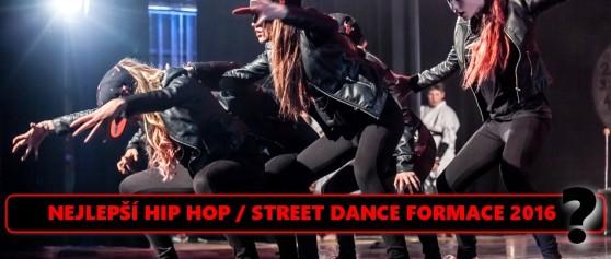 Která Hip Hop / Street Dance formace roku 2016 je nejlepší?